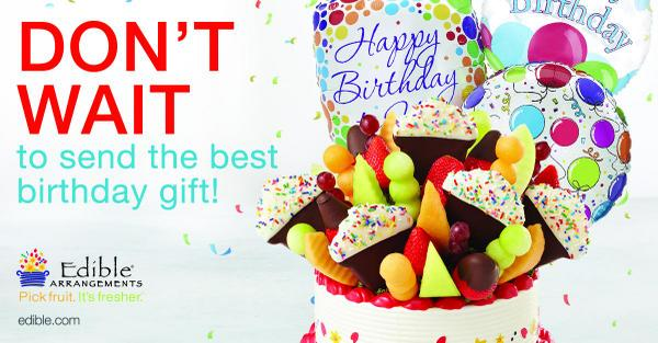 Edible Arrangements On Twitter Send A Fresh Birthday Gift Today