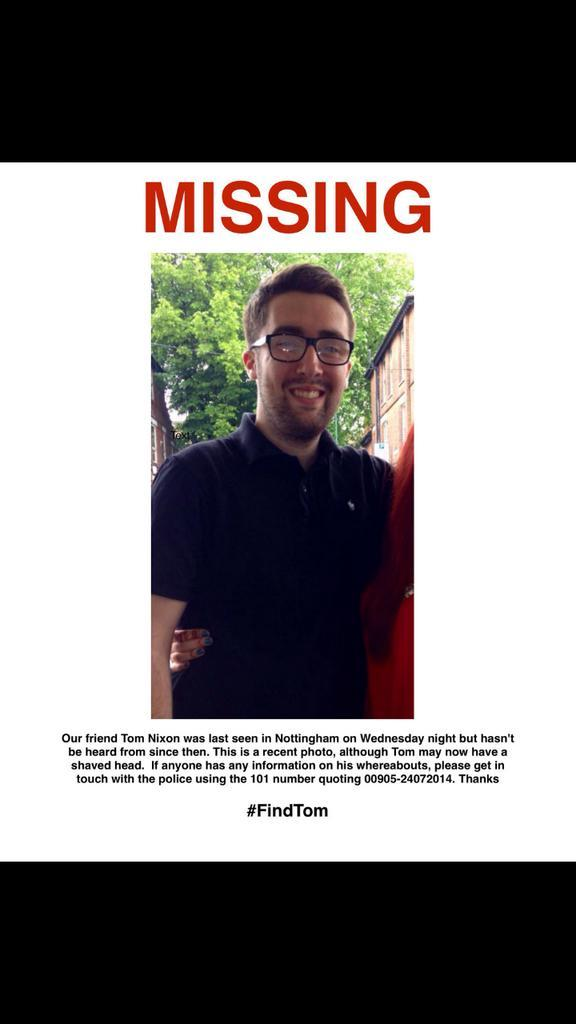 RT @Peastones: @robinince could you please RT a close friend has gone missing and we need to spread the word! #FindTom http://t.co/8MXEBvH9…