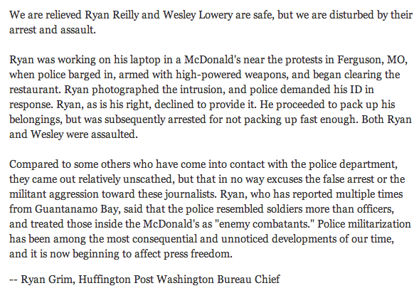 Police militarization is now a press freedom issue. HuffPost statement on the arrest of their reporter in #Ferguson: