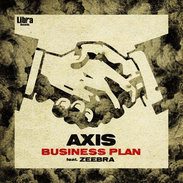 AXIS-Business Plan feat.Zeebra配信予約スタート!! 配信開始は8月27日!! https://t.co/LehYRN3MD8 @axisthefallen @zeebrathedaddy http://t.co/Y6RA4nUuO5