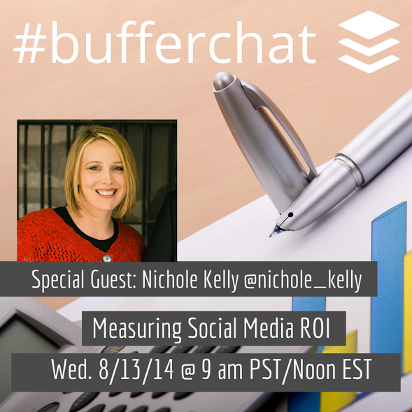 Looking for a @Tweetchat about Social Media ROI? Join in on @Buffer's #bufferchat today w/ @Nichole_Kelly - Erik http://t.co/ybJrVsQuuY