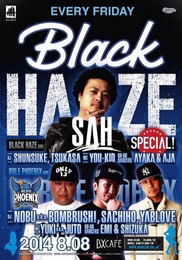 いよいよ今週金曜は東京ヒップホップ最強コラボ! @ALLOWS_TOKYO Presents  #black_haze x #blue_phoenix  BX' Cafe ( @club_HARLEM ) よろしくお願いします。 http://t.co/EUwRWYtgJS