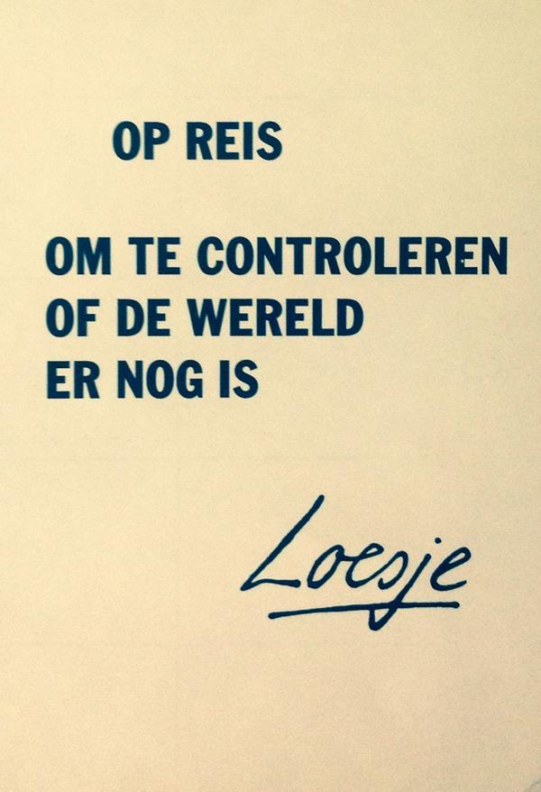 loesje spreuken reizen Loesje v/d Posters on Twitter:
