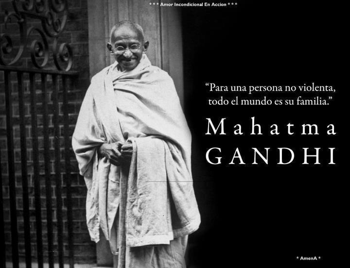 Frases De Gandhi On Twitter Para Una Persona No Violenta