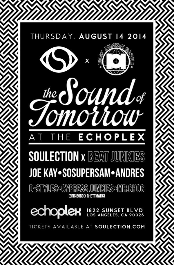 LA August 14th.. @Soulection & @BEATJUNKIES at the Echoplex! Nuff said..Be there! http://t.co/xV6Rs8jI5A