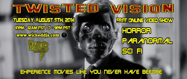 TONIGHT The #Horror video show goes live! 10pm EST (7pm PST) http://t.co/0eXQxLna7O  @WickedDJNetwork #DjKos #SciFi http://t.co/kUSld3krZi