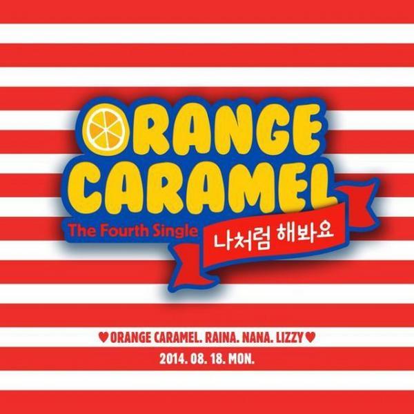 "Orange Caramel Comeback Single ""Do It Like I Do"" Out 18th August! BuOpSflCQAAXomi"