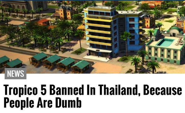 สื่อนอกพาดหัว - Tropico 5 ถูกแบนในไทย เพราะประชาชนมันโง่ http://t.co/q2ZjUctj79 http://t.co/1IaTGmPA42