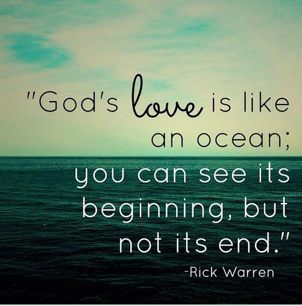 Rick Warren On Twitter Gods Love Is Like An Ocean You Can See