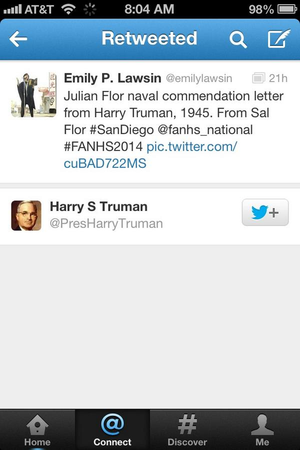 OMG @PresHarryTruman retweeted my tweet of Sal Flor's #Filipinos in the U.S. Navy Panel at #FANHS2014. Thank you :) http://t.co/etVKsOjLb4