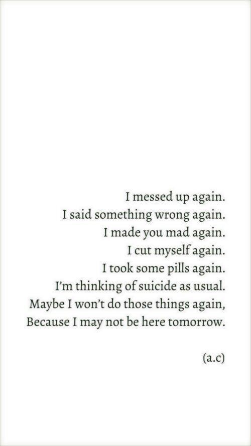 Depression Quotes On Twitter I Dont Deserve To Be Here Cq Http