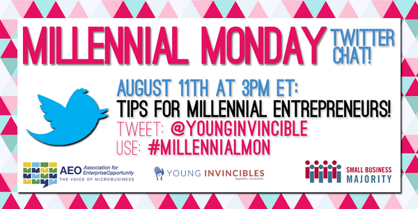 Please join us, @SmlBizMajority & @AEOWorks on Monday for #MillennialMon chat on tips for #millennial #entrepreneurs! http://t.co/Or9kQ0ySMf