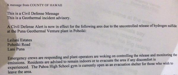 Important from Civil Defense : uncontrolled release of hydrogen sulfide at Puna Geothermal Venture plant. #Iselle http://t.co/mJyjuu0fuG
