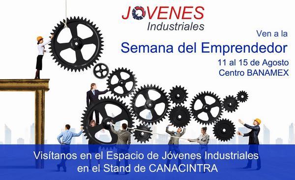 """Los invito a que nos visiten en el Stand de @JovenIndustrial en la #SemanadelEmprendedor 2014 @CANACINTRAMex  http://t.co/K6ELD50bie"""""""