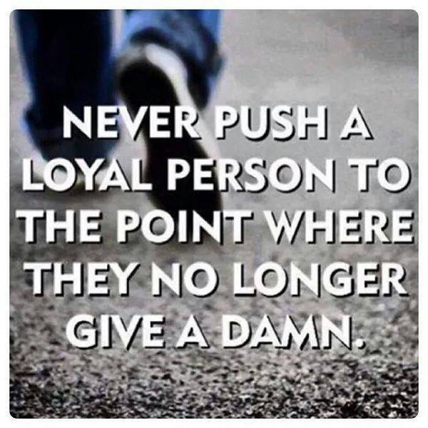 Quotes Empire On Twitter Never Push A Loyal Person To The Point