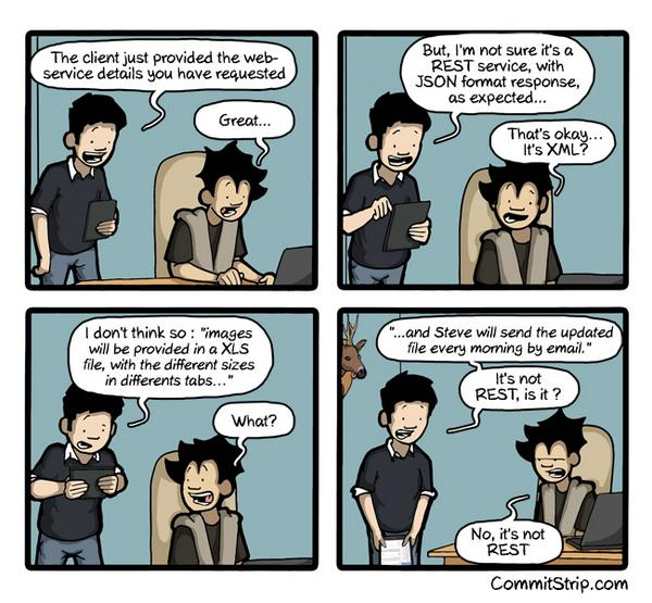 "Been there RT ""@CommitStrip: True story: when the client provides his webservices   http://t.co/OXVWEPMAI9 http://t.co/L6uCW12WQu"""