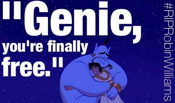 """Genie, you're finally free."" #RIPRobinWilliams http://t.co/pEgODVEw2P"