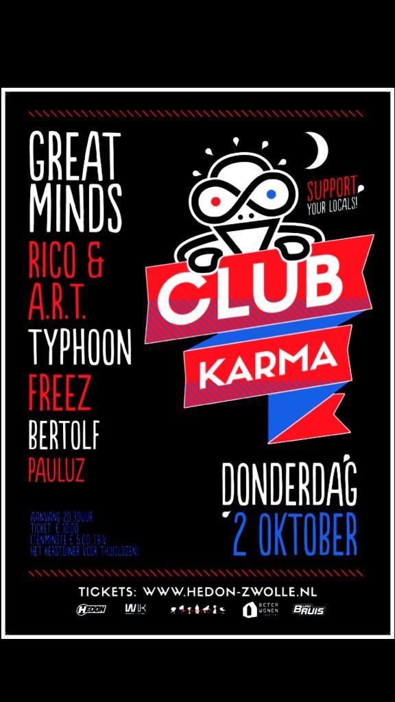 2 oktober @greatmindsmusic #Typhoon @Bertolf  @FreezFTG @RicoFTG en A.R.T @paulvantveer allemaal in @hedonzwolle !!! http://t.co/cJCDZHsSi0