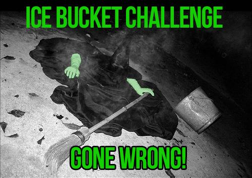 Elphaba's been doing it for years… #IceBucketChallenge http://t.co/A759KzzgA0