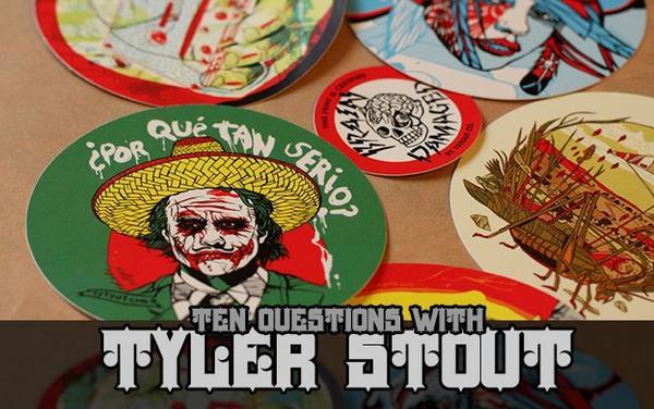 10 Questions with Poster & Sticker Artist, Tyler Stout.  http://t.co/hOsLaZ3dnc http://t.co/qdSQACyR5k