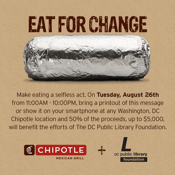 Tmrw in DC: @ChipotleTweets will donate 50% of proceeds to the DCPL Foundation when you flash this pic #eatforchange http://t.co/PvWqWEOVME