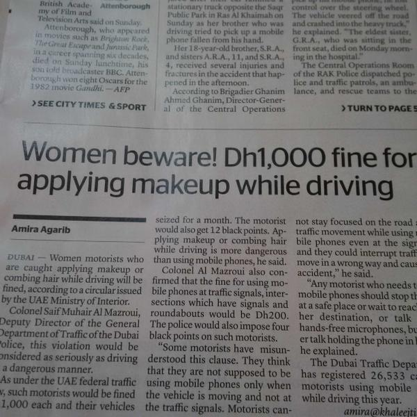Women in UAE, make a note. Fine if caught applying makeup while driving. http://t.co/bz3SwdJBdy