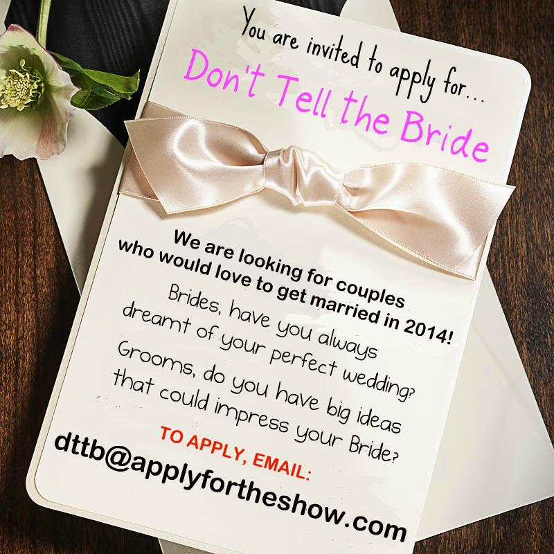 """Don't Tell The Bride On Twitter: """"Want To Be On The Show"""