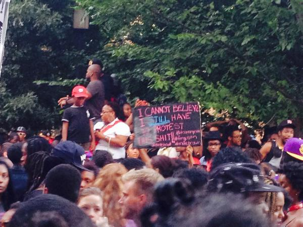 """Maybe the most direct, and most apt sign out here. """"I cannot believe I still have to protest this shit!"""" #NMOS14 http://t.co/tLny0eiK72"""