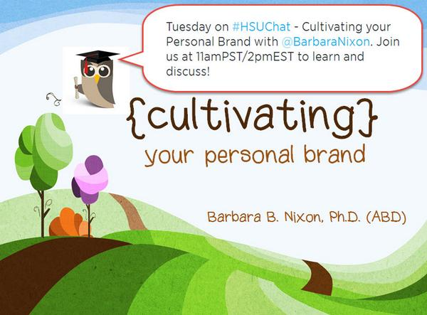 Tues Aug 19 on #HSUChat - Cultivating your Personal Brand. Join me at 11amPST/2pmEST to learn and discuss! http://t.co/oXq4o2POwD