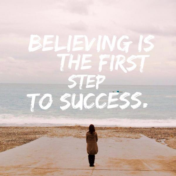 #believing is the first step to #success. Find it in you. http://t.co/MgAbBmVN7O