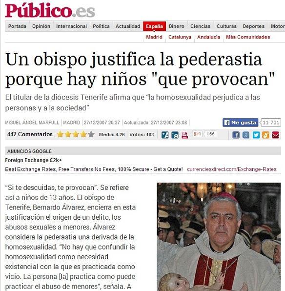«Un obispo justifica la pederastia porque hay niños 'que provocan'» publico.es/espana/obispo-… 27/12/2007 #FelizDomingo