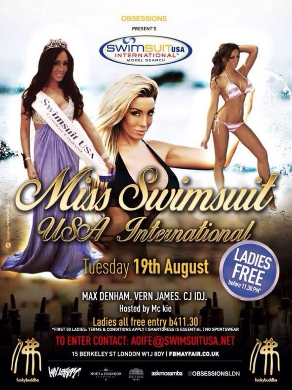 "TUESDAY: @ObsessionsLDN's ""Miss Swimsuit USA Search"" @funkybuddhaClub!!  With myself, @CJ_iDJ @MaxDenham & @1MC_Kie http://t.co/bYmqakgcvb"
