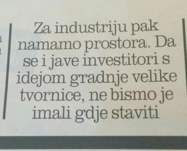Ako ste se pitali zasto nema investicija, Ivo Baldasar objasnjava da nemamo mjesta za tvornice http://t.co/t8TVpFP2MH