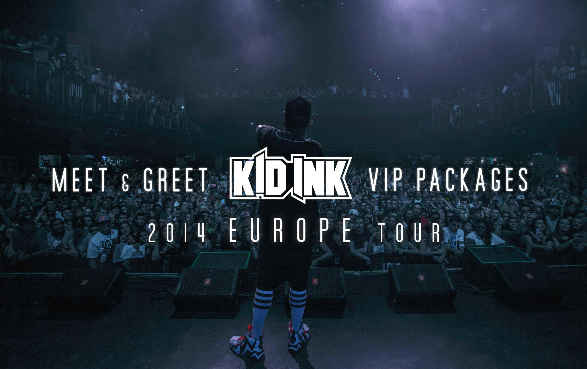 Kid Ink On Twitter Europe Vip Meet Greet Tickets Httpt