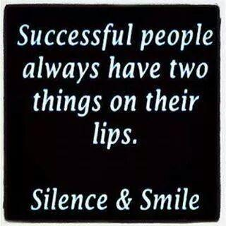 Successful people always have two things on their lips,  Silence & smile.. http://t.co/SqVKDRE30d