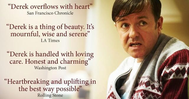 RT @DerekTVShow: Watch #Derek now on @netflix and see why the critics loved it! http://t.co/bTieownfiX