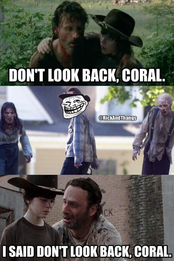 rick grimes on twitter quoti said dont look back coral