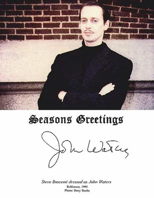 shakira on twitter john waters had steve buscemi dress up as john waters for john waters christmas card in 95 httptcovej1qjw1yf - John Waters Christmas