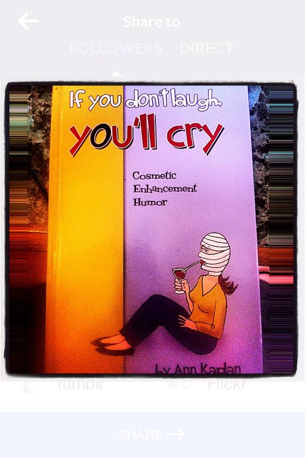 #FunFact #AnnKaplan : She penned a #CosmeticEnhancement 💋Joke Book 🃏#IfYouDontLaughYoullCry #ForReals #GreatGift 🎁 http://t.co/wCENg7DtBl