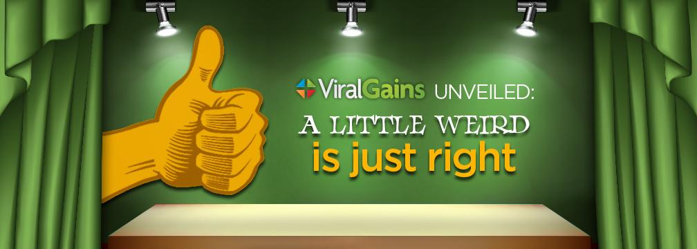 """ViralGains Unveiled: A """"Little Weird"""" is Just Right  @AJ_Jaggi #ViralVideo #Startups #Sales http://t.co/ystFTz1y3p http://t.co/xMKg5OrKB5"""