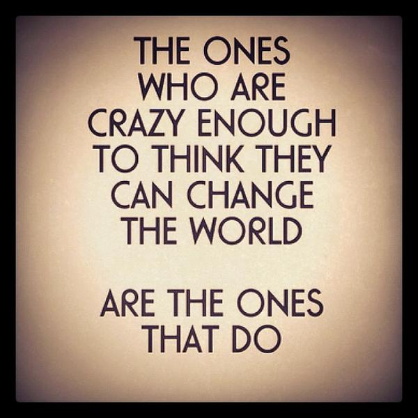 Go #Crazy ... #Change The #World http://t.co/AVRkwRgevC