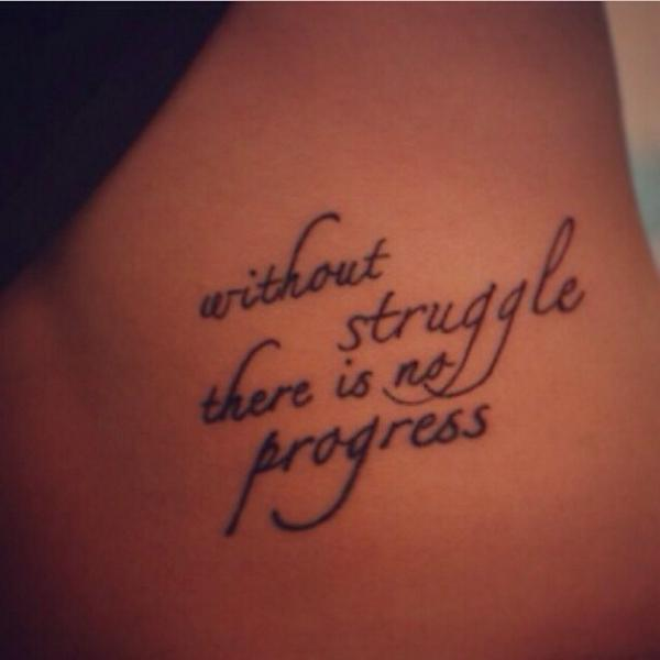 Mini Tattoos On Twitter Without Struggle There Is No Progress Http