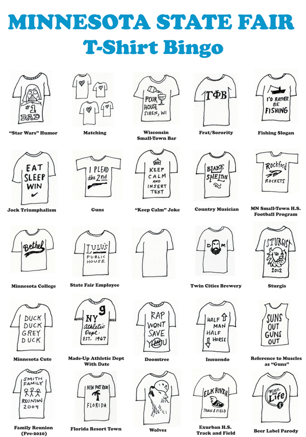 Activity time! Minnesota State Fair T-shirt bingo, courtesy of The Stroll. http://t.co/SK62LHsWFn http://t.co/hCwjMSJusy