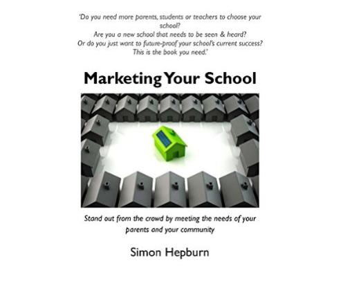 "Simon Hepburn's (@Mktadvice4schls ) new book ""Marketing for Schools"" on Amazon (http://t.co/mRGdZBcS1v I'm featured"