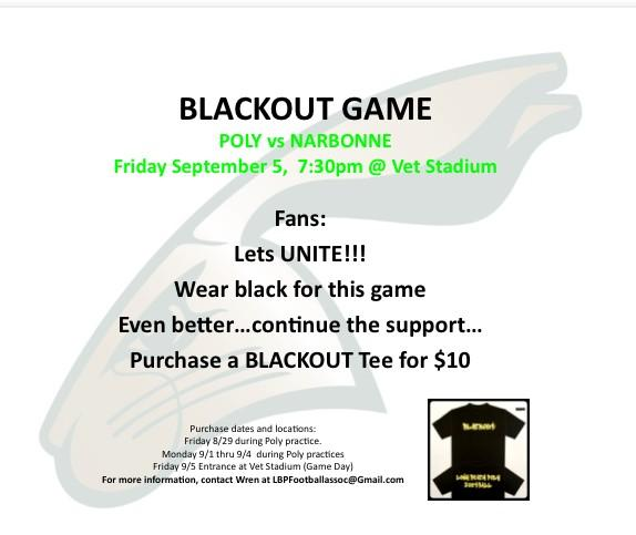 Blackout Game!!! @LBPoly_Football @AntonioPierce 4 more info please email Wren at LBPFootballassoc@gmail.com http://t.co/gIKQtMnCCp