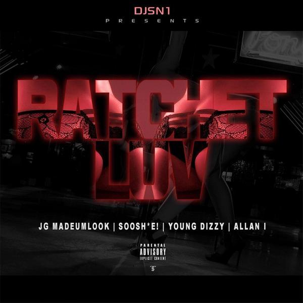 My upcoming single #RatchetLuv FT. @JG_MadeUmLook @hellasoosh @youngdizzy1 @AllanIOfficial Produced by @HallwayProdz http://t.co/vONxU00b64
