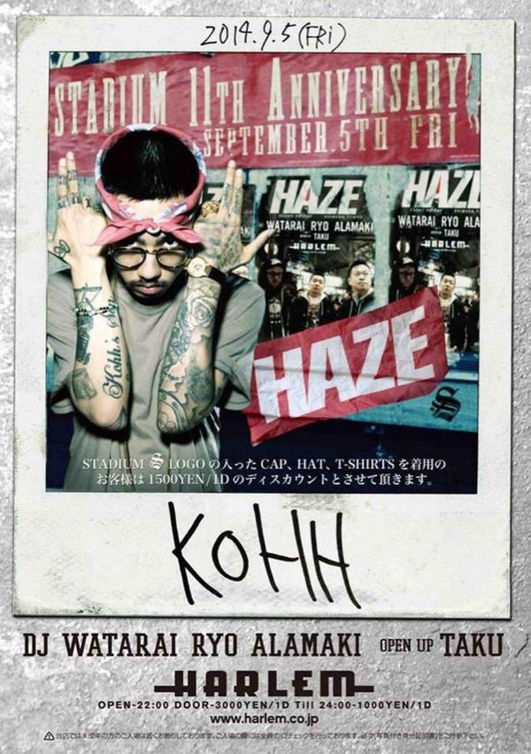 """今週金曜日の""""HAZE""""はスペシャルです☆ STADIUM 11th ANNIVERSARYとコラボで、LIVEに""""KOHH""""を迎え、いつもと違う""""HAZE""""を楽しめます♬ 今週金曜日はハーレムに集合です!!#haze_harlem http://t.co/gibAZq6Q5s"""