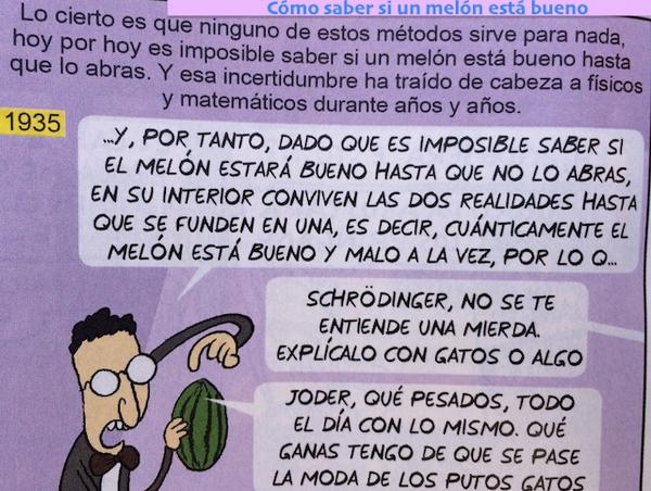 XD RT @chemaalonso: La mecánica cuántica explicada en la elección de un melón, por @eljueves }XD http://t.co/rOGCj3CYmI