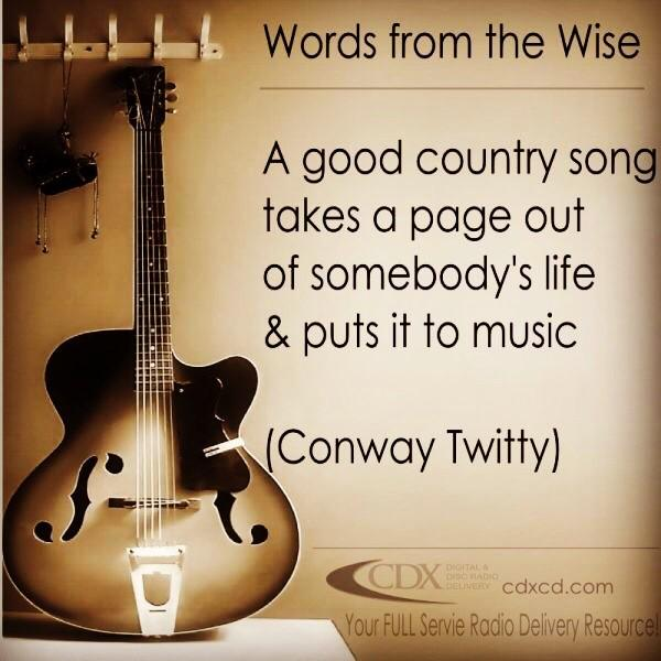 Since it's Conway's birthday today, here is a little Conway wisdom. #conwaytwitty #countrymusic #musicmonday
