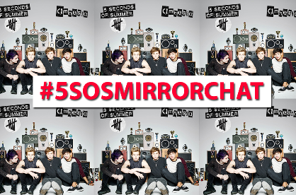 We're chatting to @5SOS tomorrow and want your qs! Just make sure you include #5SOSMirrorChat http://t.co/7BUiH5urAJ http://t.co/oVyAHi7SU6
